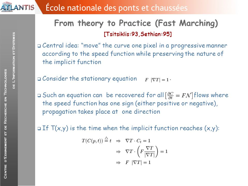 From theory to Practice (Fast Marching) [Tsitsiklis:93,Sethian:95]